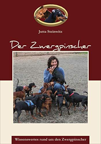 Der Zwergpinscher: Wissenswertes rund um den Zwergpinscher (German Edition)