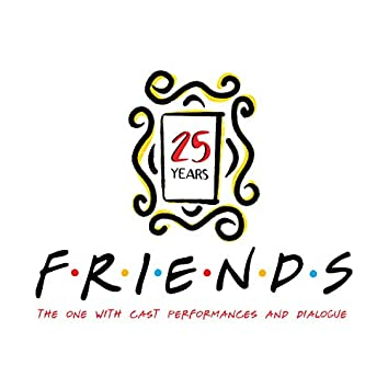 WAH PAH / Princess Consuela (From Friends 25th Anniversary: The One with Cast Performances and Dialogue from the TV Series)