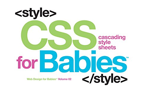 CSS for Babies: 2 (Web Design for Babies)