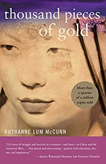 Thousand Pieces of Gold by Ruthanne Lum McCunn (2015-07-21)