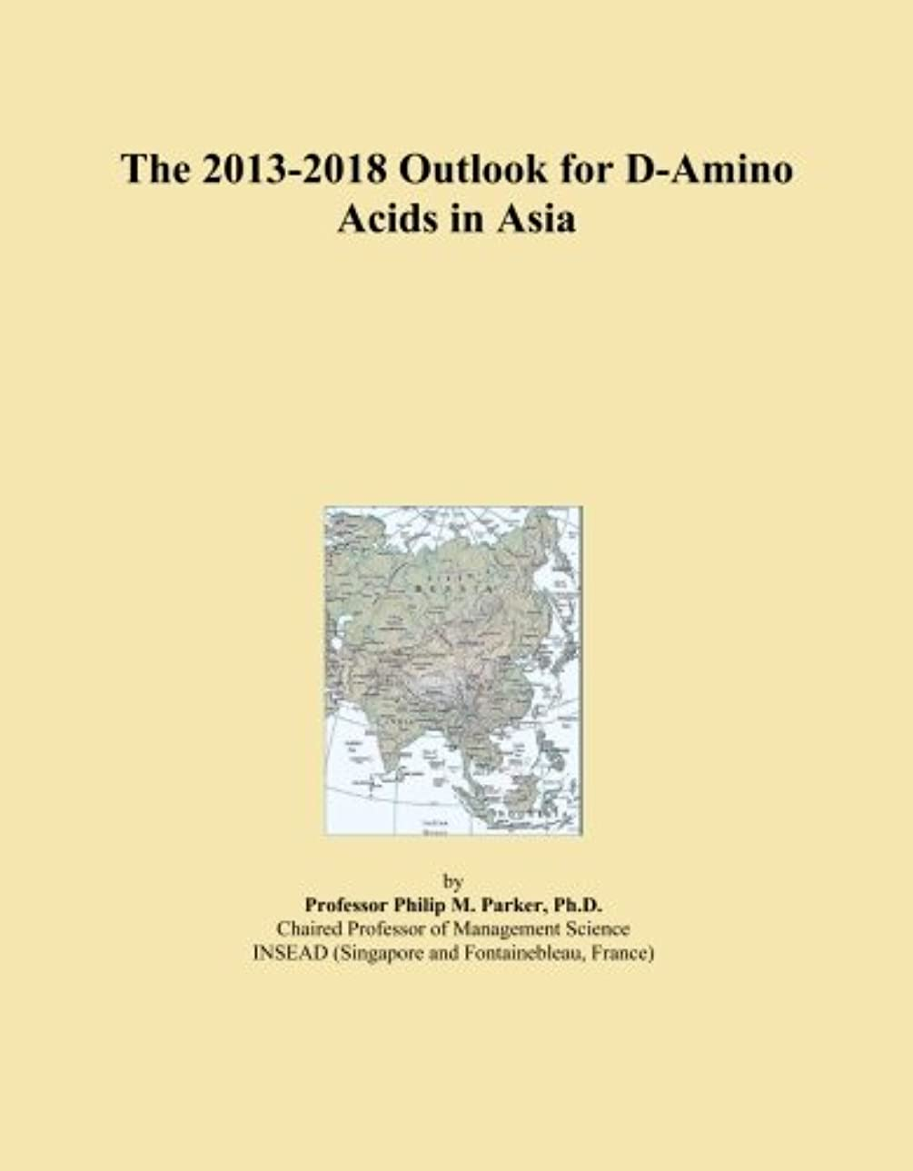 ごみ小売前兆The 2013-2018 Outlook for D-Amino Acids in Asia