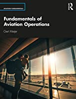 Fundamentals of Aviation Operations (Aviation Fundamentals)