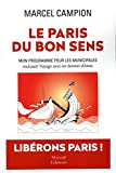 Le Paris du bon sens - Mon programme pour les municipales, incluant Voyage avec un bonnet d'Anne