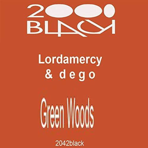 Lordamercy  & Dego