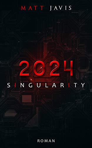 2024 - Singularity: Roman (deutsche Ausgabe)