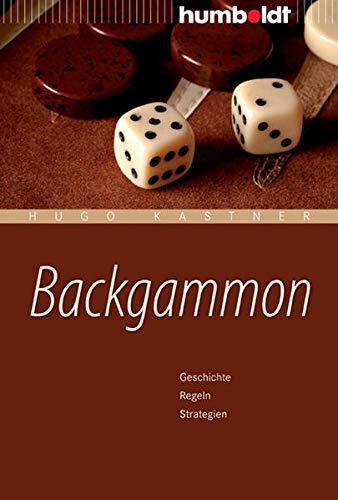Backgammon: Geschichte, Regeln, Strategien (humboldt - Freizeit & Hobby)