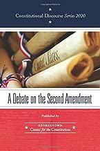 A Debate on the Second Amendment (Constitutional Discourse)