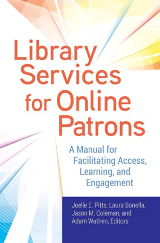 Compare Textbook Prices for Library Services for Online Patrons: A Manual for Facilitating Access, Learning, and Engagement  ISBN 9781440859526 by Pitts