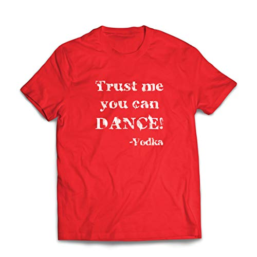lepni.me Mannen T-shirt Trust Me You Can Dance Vodka Lovers Drinking Gift