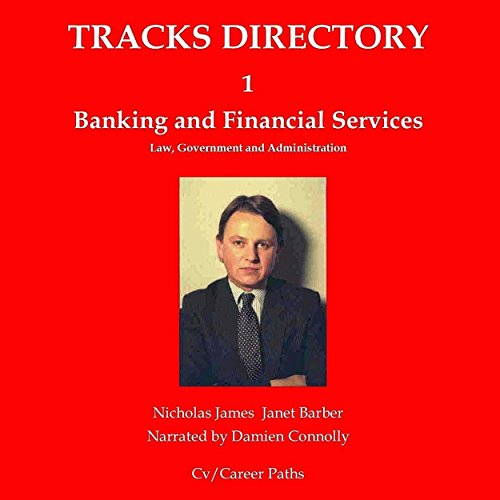 Tracks Directory 1: Financial Services     Law, Government & Administration              Autor:                                                                                                                                 Nicholas James,                                                                                        Janet Barber                               Sprecher:                                                                                                                                 Damien Connolly                      Spieldauer: 42 Min.     Noch nicht bewertet     Gesamt 0,0
