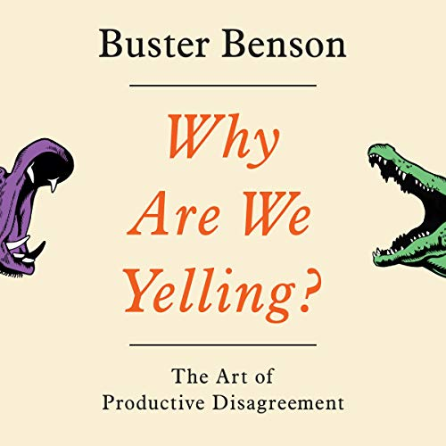 Why Are We Yelling? Audiobook By Buster Benson cover art