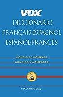 Vox Diccionario Francais-Espagnol/Espanol-Frances (Vox Dictionary)