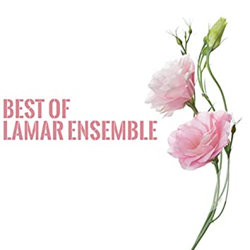 Best of Lamar Ensemble