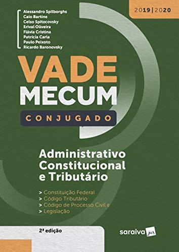 Vade Mecum Administrativo, Constitucional e Tributário Conjugado