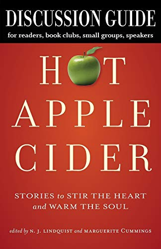 Discussion Guide for Hot Apple Cider: Stories to Stir the Heart and Warm the Soul