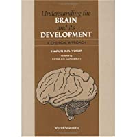 Understanding the Brain and Its Development: A Chemical Approach【洋書】 [並行輸入品]