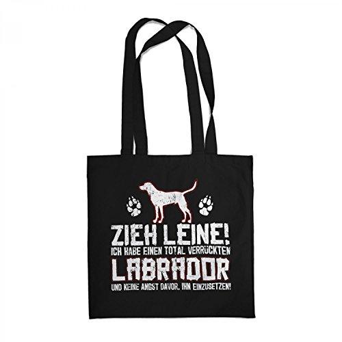 Fashionalarm Stoffbeutel - Zieh Leine - verrückter Labrador | Beutel Tasche Spruch lustige Geschenk Idee Rasse Hunde Besitzer Züchter Retriever, Farbe:schwarz