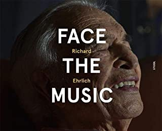 Richard Ehrlich: Face the Music