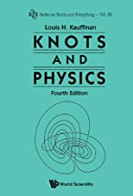 Knots and Physics (Series on Knots and Everything Book 53)