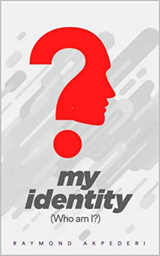 My identity: Who am i? (English Edition)