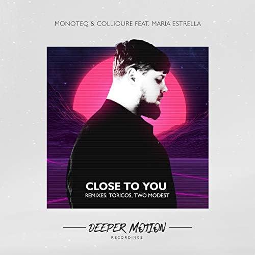 Monoteq & Collioure feat. Maria Estrella