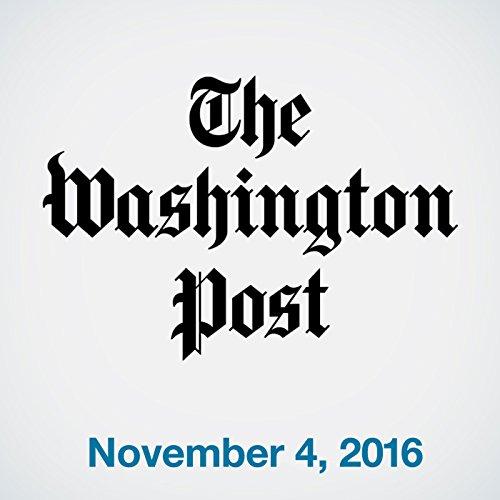 Top Stories Daily from The Washington Post, November 04, 2016 copertina