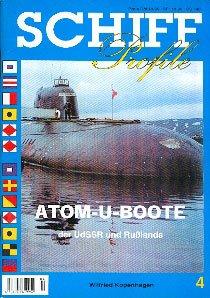 SCHIFF Profile Nr. 4 Atom-U-Boote der UdSSR und Rußlands