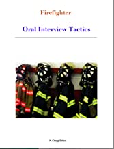 Firefighter Oral Interview Tactics