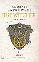De vuurdoop (The Witcher Book 5)