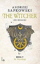 De vuurdoop (The Witcher Book 5)