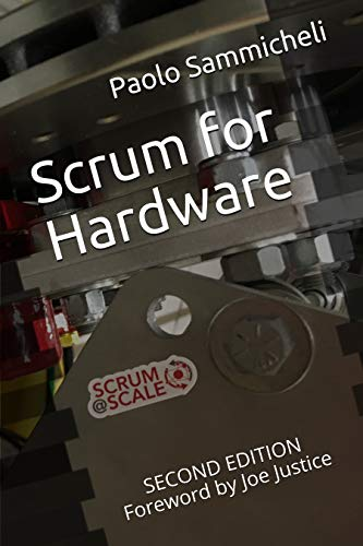 Scrum for Hardware: Second Edition