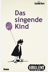 Das singende Kind (German Edition) Kindle Edition
