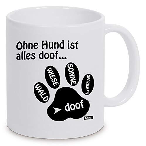 HARIZ Tasse Weiß Ohne Hund Ist Alles Doof Hund Geschenk Weiß One Size