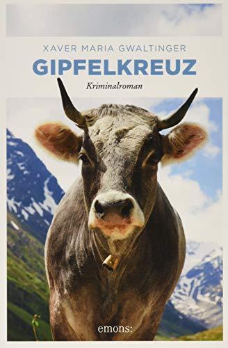 Gipfelkreuz: Kriminalroman (Emil Bär)