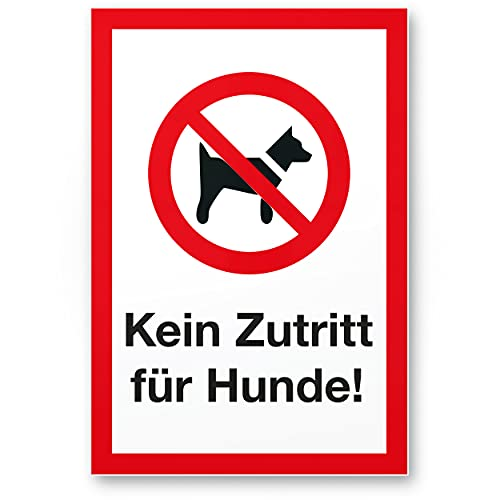 Komma Security Kein Zutritt Hunde Hunde Kunststoff Schild - draußen bleiben Hinweisschild Türschild Verbotsschild - Hundeverbot Verbot Hunde - Restaurants Läden Geschäfte Büros