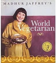 [ Madhur Jaffrey's World Vegetarian Jaffrey, Madhur ( Author ) ] { Paperback } 2002