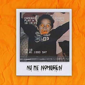 No Me Nombren