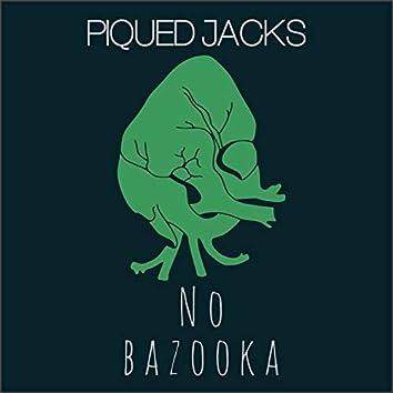 No Bazooka
