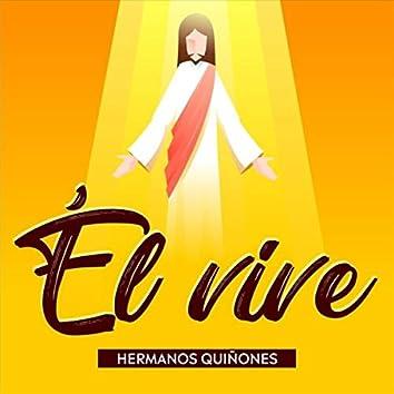 Él Vive (feat. Licky Moreno)
