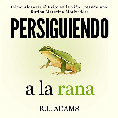 Diseño de la portada del título Persiguiendo a la Rana