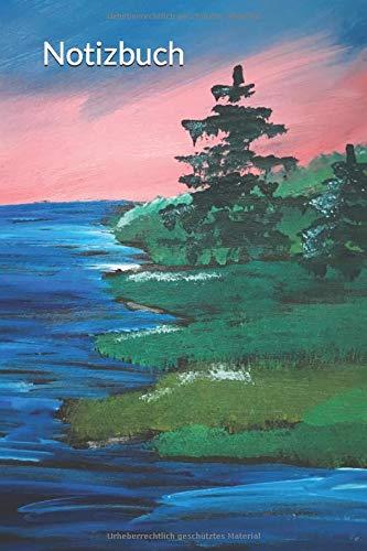 Notizbuch: Gemälde Acrylfarbe Sonnenaufgang Sonnenuntergang