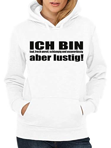 clothinx Ich Bin Faul, Frech, unreif, schlampig und unzuverlässig, Aber Lustig! Damen Kapuzenpullover Weiß Gr. S