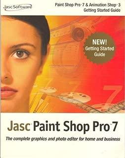 Jasc Paint Shop Pro 7 & Animation Shop 3 Getting Started Guide