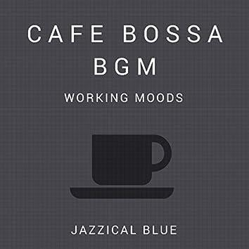 Cafe Bossa BGM - Working Moods