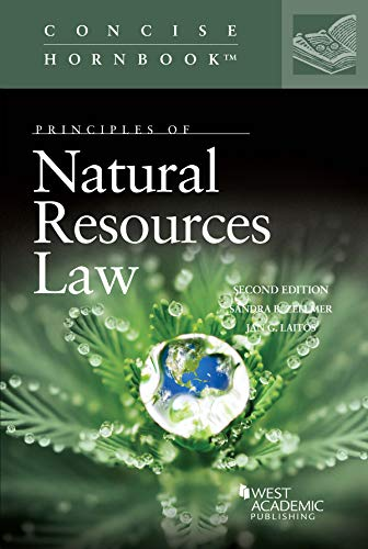 Compare Textbook Prices for Principles of Natural Resources Law Concise Hornbook Series 2 Edition ISBN 9781640206069 by Zellmer, Sandra B.,Laitos, Jan G.