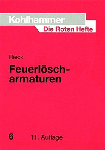 Die Roten Hefte, Bd.6, Feuerlöscharmaturen