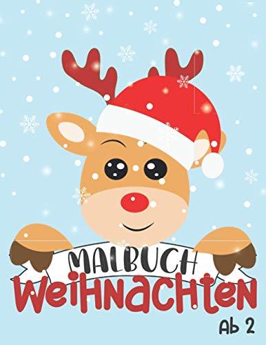 Malbuch Weihnachten ab 2: 30 weihnachtsliche Motive zum Entdecken und Ausmalen. Das schöne Kritzelmalbuch zur Weihnachtszeit. Nikolausgeschenk für Mädchen und Jungen.