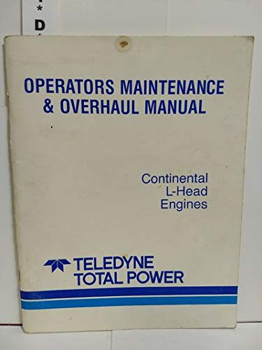 Continental L-Head Engines, Operators Maintenance & Overhead Manual