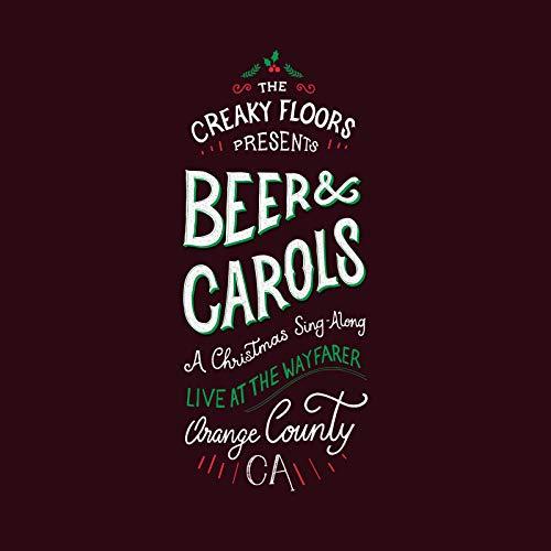 Beer and Carols: A Christmas Sing-Along (Live at the Wayfarer, Orange County Ca)