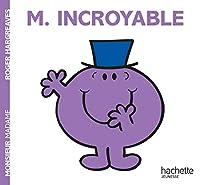 Monsieur Incroyable (Monsieur Madame)